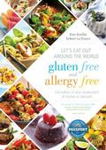 Let's Eat Out Around the World Gluten Free and Allergy Free : Eat Safely in Any Restaurant a...