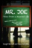 Mr. Joe Tales from a Haunted Life : Tales from a Haunted Life
