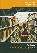 Intellectual Development (Curriculum Connections: Psychology)