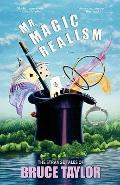 Mr Magic Realism