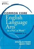 Common Core English Language Arts in a PLC at Work�, Grades K�2
