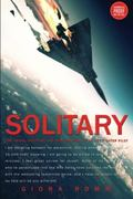 Solitary : The Crash, Captivity and Comeback of an Ace Fighter Pilot
