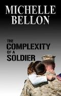 Complexity of a Soldier