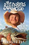Bulldoggers Club : The Tale of the Ill-Gotten Catfish
