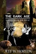 Dark Age : Survivors of the Pulse