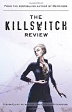 Killswitch Review, The