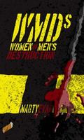 WMDs : Women of Men's Destruction