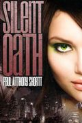 Silent Oath : #2 of the Locked Within Trilogy