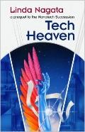 Tech-Heaven : A prequel to the Nanotech Succession