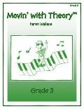 Movin with Theory Grade 3
