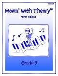 Movin with Theory Grade 5