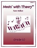 Movin with Theory Grade 10
