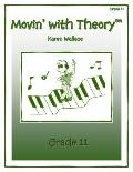 Movin with Theory Grade 11