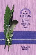 New Lexicon : Entries from a Personal Field Guide