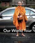 Our World Tour : A Photographic Journey Around the Earth