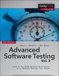 Advanced Software Testing - Vol. 3 : Guide to the ISTQB Advanced Certification As an Advance...