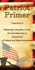 Patriot Primer : Preparation for Citizenship, Character, Civility