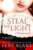 Steal the Light  (Thieves) (Volume 1)