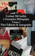 Cormac Mccarthy : And Collector's Guide: a Descriptive Bibliography