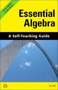 Essential Algebra : A Self-Teaching Guide