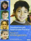 Developmentally Appropriate Practice: Focus on Kindergartners