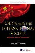 China and the International Society : Adaptation and Self-Consciousness