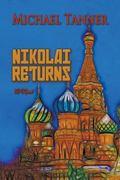 Nikolai Returns