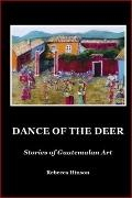 DANCE of the DEER English Six Pack : Stories of Guatemalan Art