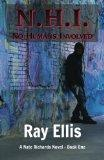 N.H.I. (No Humans Involved) - 2nd Edition: A Nate Richards Novel - Book One (Volume 1)