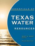 Essentials of Texas Water Resources, Third Edition