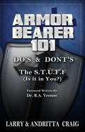 Armor Bearer 101 : Do's and Don'ts the S. T. U. F. F (Is It in You?)
