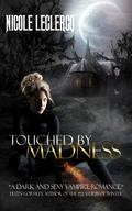Touched by Madness