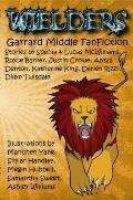 Wielders FanFiction : Book One: Garrard Middle School 2013