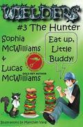 Wielders Book 3 : The Hunter