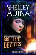 Brilliant Devices : A Steampunk Adventure Novel