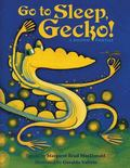 Go to Sleep, Gecko! : A Balinese Folktale