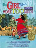 Girl Who Wore Too Much : A Folktale from Thailand