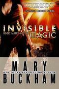 Invisible Magic Book One : Alex Noziak