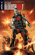Bloodshot Volume 5: Get Some and Other Stories TP : Get Some and Other Stories TP