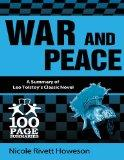 War and Peace : 100 Page Summary of Leo Tolstoy's Classic Novel