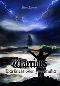 Warriors : Darkness over Freelandia