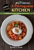 Portuguese Kitchen: Traditional Recipes With an Island Twist