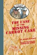 Wilcox and Griswold Mystery: the Case of the Missing Carrot Cake