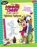Learn to Draw Disney Minnie and Daisy Best Friends Forever Fabulous Fashions