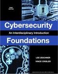 Cybersecurity Foundations : An Interdisciplinary Introduction