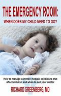 Emergency Room: When Does My Child Need to Go?