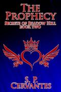 Prophecy : Secrets of Shadow Hill