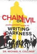 Chain of Evil : Journalstone's Guide to Writing Darkness
