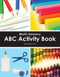 Multi-Sensory ABC Activity Book