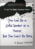 You Can Be a Speller or a Hater... but You Can't Be Both